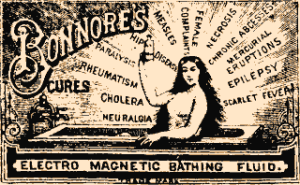 Advert for electromagnetic bathing fluid, claimed to cure a range of serious conditions. Public domain via Wikimedia Commons.